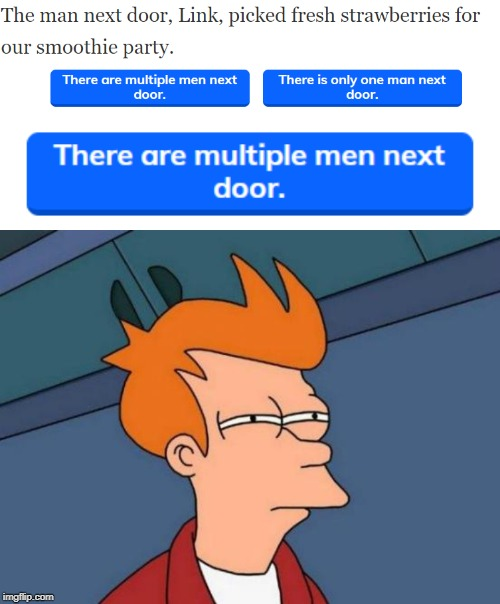 Excuse me? | image tagged in memes,futurama fry,gay,men,school,test | made w/ Imgflip meme maker