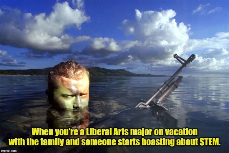 Liberal Arts Think Outside The Box |  When you're a Liberal Arts major on vacation with the family and someone starts boasting about STEM. | image tagged in liberal arts,philosophy,creativity,stem,holidays | made w/ Imgflip meme maker