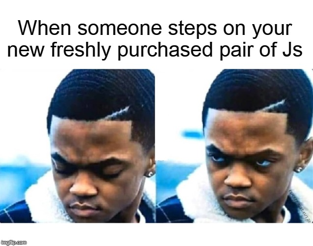 When someone steps on your new freshly purchased pair of Js COVELL BELLAMY III | image tagged in tariq power steps on new js | made w/ Imgflip meme maker