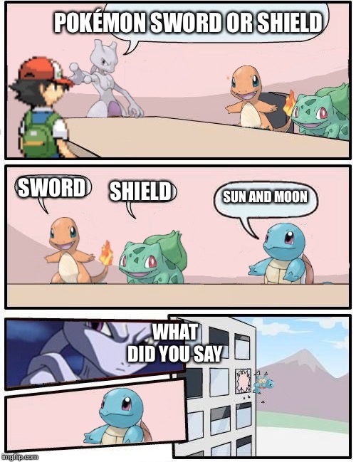 Pokémon office suggestion | POKÉMON SWORD OR SHIELD SWORD SHIELD SUN AND MOON WHAT DID YOU SAY | image tagged in pokmon office suggestion | made w/ Imgflip meme maker