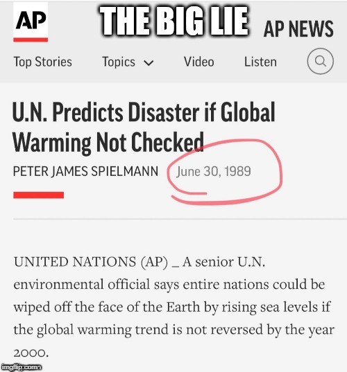 They keep lying. | image tagged in climate change | made w/ Imgflip meme maker