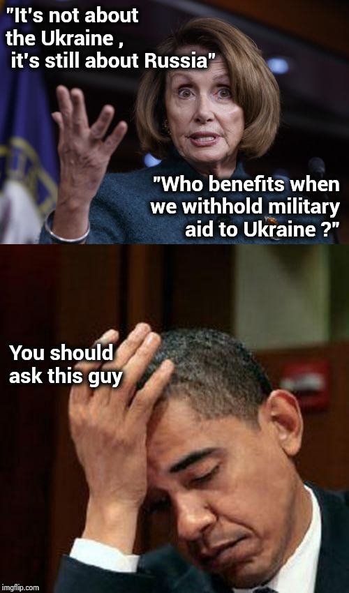 "Still can't accept losing in 2016 | ""It's not about the Ukraine , it's still about Russia"" You should ask this guy ""Who benefits when we withhold military aid to Ukraine ?"" 