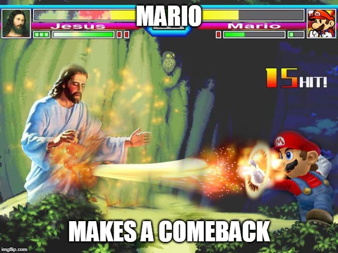 MARIO MAKES A COMEBACK | made w/ Imgflip meme maker