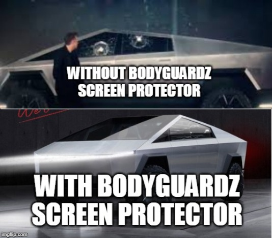 BodyGuardz | image tagged in bodyguardz,screen protector,tempered glass | made w/ Imgflip meme maker