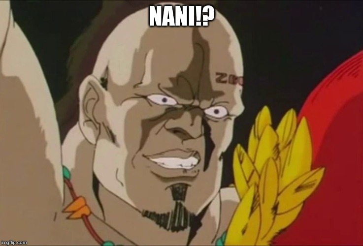 Nani | NANI!? | image tagged in nani | made w/ Imgflip meme maker