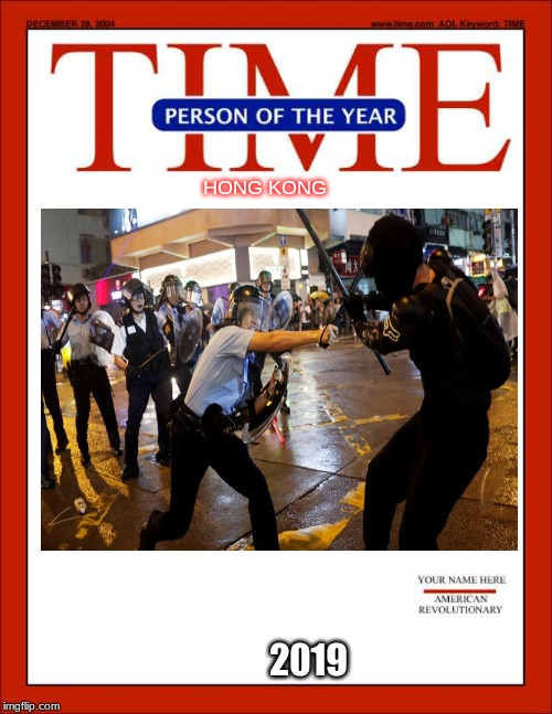 Upvote if you like my new Time Magazine Person of the Year Hong Kong Protestors layout |  HONG KONG; 2019 | image tagged in time magazine person of the year,memes,funny,hong kong,2019,upvote | made w/ Imgflip meme maker