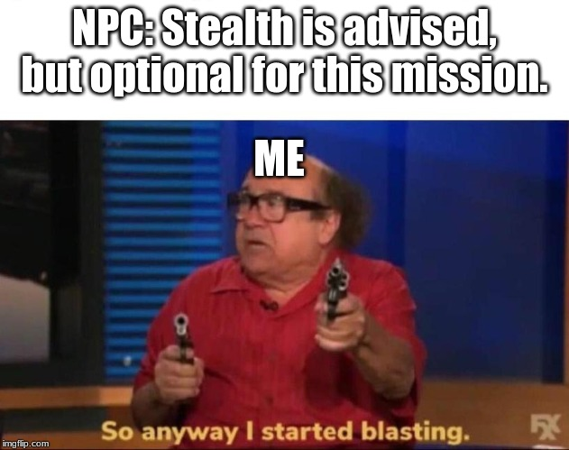 So anyway I started blasting - Imgflip