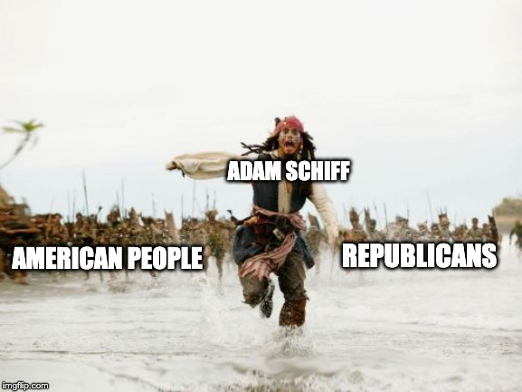 Schiff VS Everyone | ADAM SCHIFF REPUBLICANS AMERICAN PEOPLE | image tagged in republican memes,trump memes,impeachment,impeachment memes,trump supporters,stupid democrates | made w/ Imgflip meme maker
