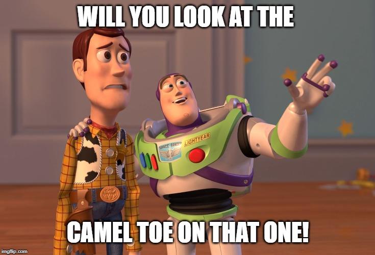 Camel Toe Meme