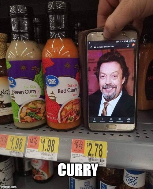 curry |  CURRY | image tagged in tim curry | made w/ Imgflip meme maker