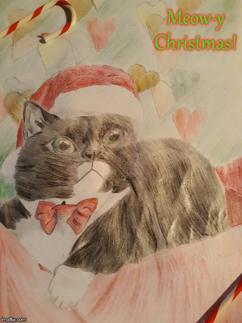 I TRIED to draw and color a Christmas Cat. |  Meow-y Christmas! | image tagged in trial,cats,merry christmas,christmas,drawing,art | made w/ Imgflip meme maker