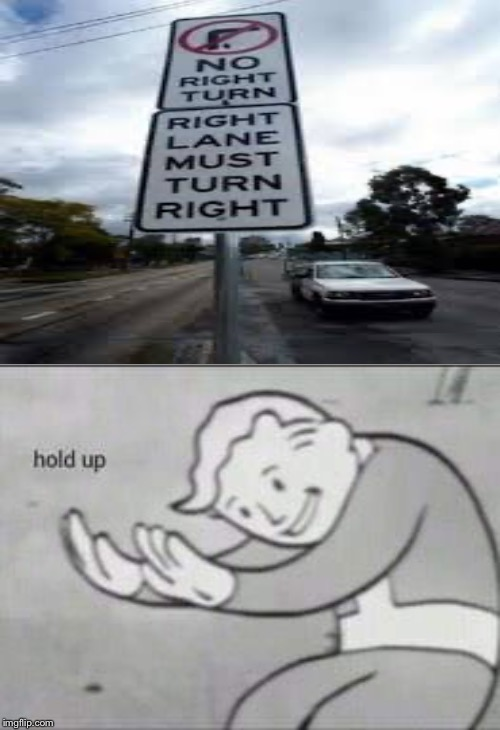 Fallout Hold Up | image tagged in fallout hold up | made w/ Imgflip meme maker