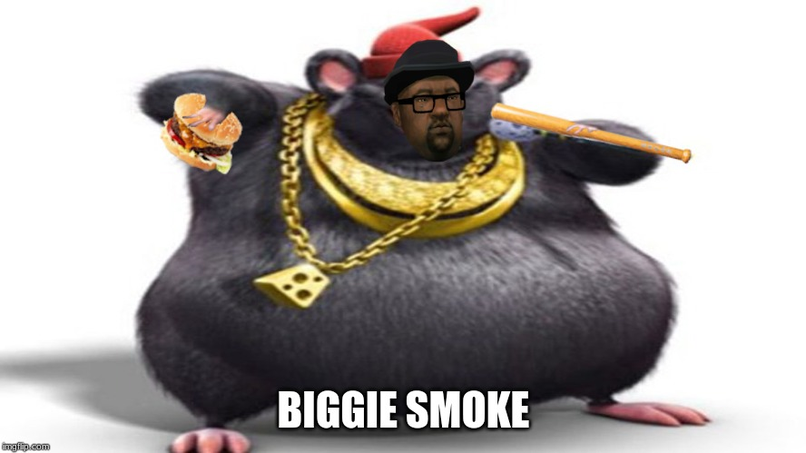 BIGGIE SMOKE | made w/ Imgflip meme maker