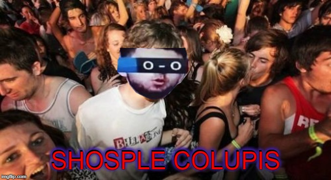 SHOSPLE COLUPIS | SHOSPLE COLUPIS SHOSPLE COLUPIS | image tagged in memes,sudden clarity clarence,shosple colupis,shosple colupis week,shosple colupis man,school supplies | made w/ Imgflip meme maker