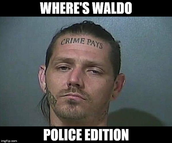 WHERE'S WALDO; POLICE EDITION | made w/ Imgflip meme maker