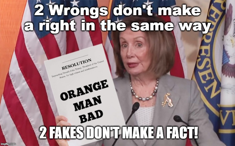 "From the ""Truth Before Facts"" Impeachment Jihad Tour. 