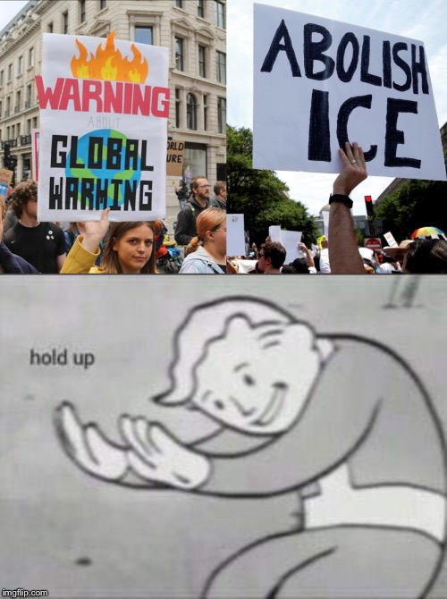 Confused Goobers | image tagged in fallout hold up,global warming | made w/ Imgflip meme maker