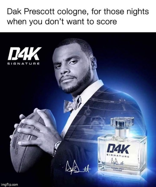image tagged in dallas cowboys,dak prescott,nfl memes | made w/ Imgflip meme maker