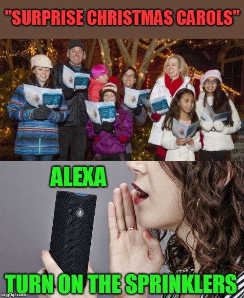 "SURPRISE BACK AT YA! | ""SURPRISE CHRISTMAS CAROLS"" TURN ON THE SPRINKLERS ALEXA 