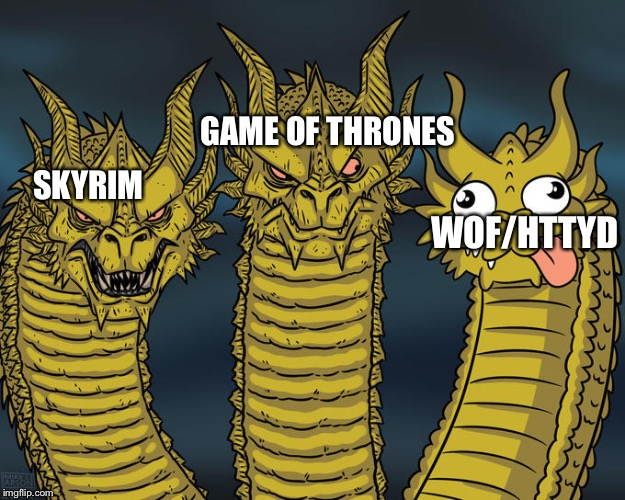 Three-headed Dragon | SKYRIM GAME OF THRONES WOF/HTTYD | image tagged in three-headed dragon | made w/ Imgflip meme maker