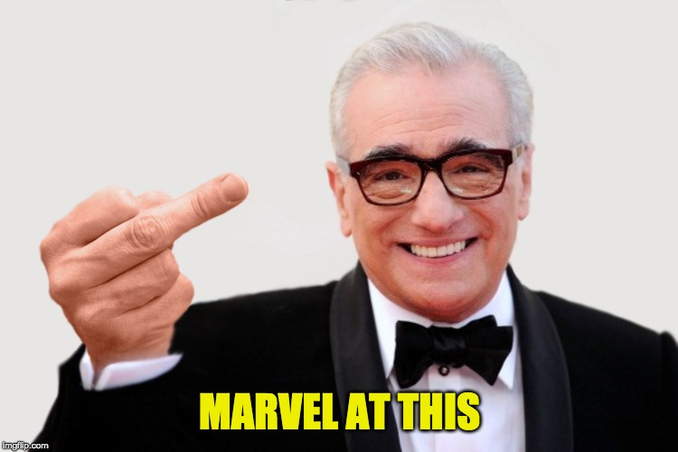 MARVEL AT THIS | image tagged in scorsese,marvel,flip off,middle finger,martin scorsese | made w/ Imgflip meme maker