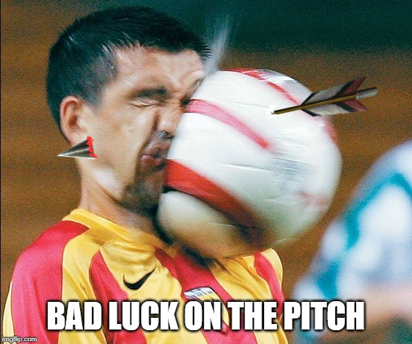 getting hit in the face by a soccer ball | BAD LUCK ON THE PITCH | image tagged in getting hit in the face by a soccer ball | made w/ Imgflip meme maker