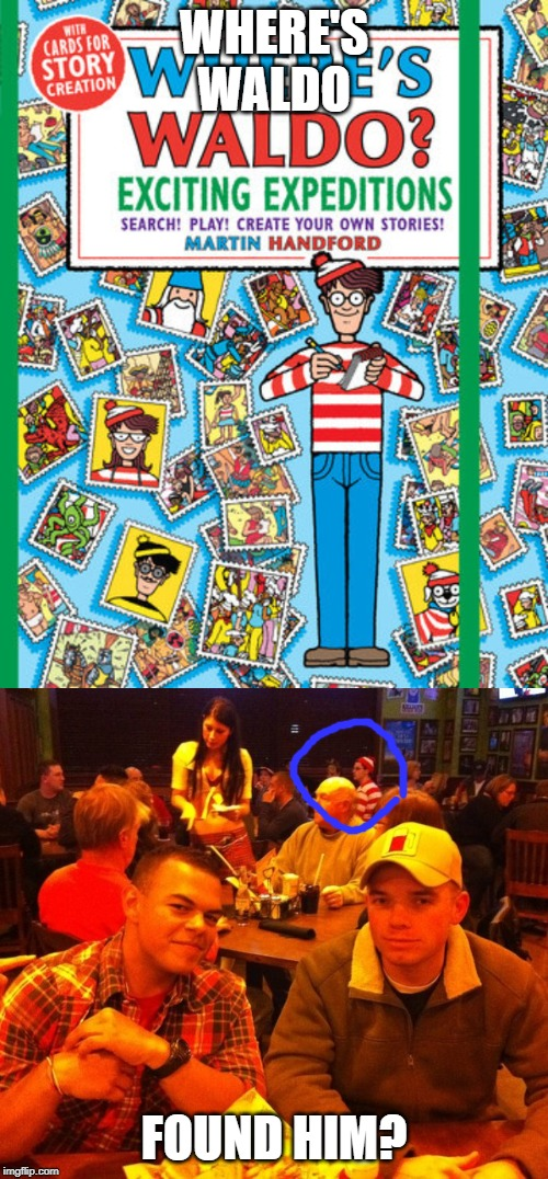 WHERE'S WALDO FOUND HIM? | image tagged in waldo | made w/ Imgflip meme maker