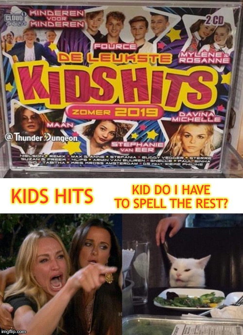 Either way, I'll pass. | KIDS HITS KID DO I HAVE TO SPELL THE REST? | image tagged in memes,woman yelling at cat,kids,candy,funny | made w/ Imgflip meme maker
