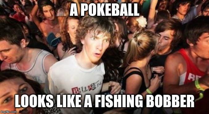 "That explains the phrase ""Gotta catch 'em all!"" 