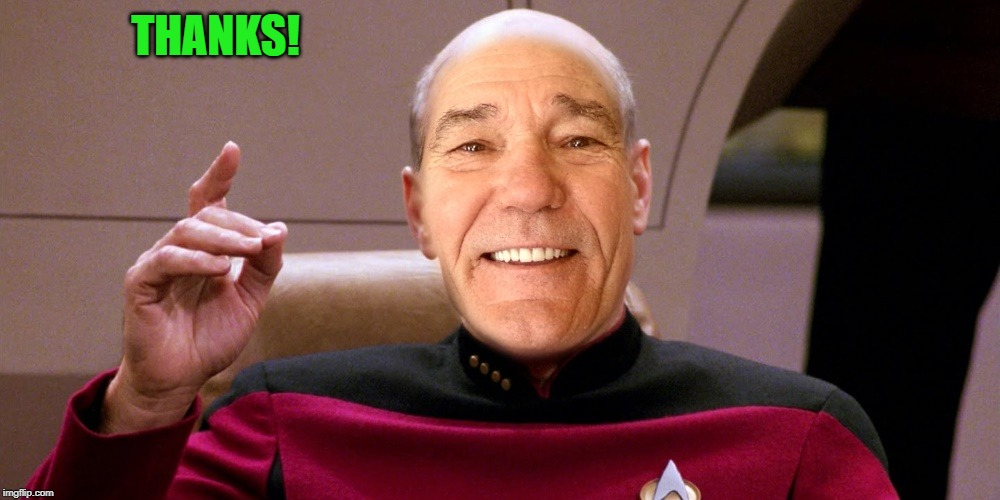kewlew as patrick stewart | THANKS! | image tagged in kewlew as patrick stewart | made w/ Imgflip meme maker
