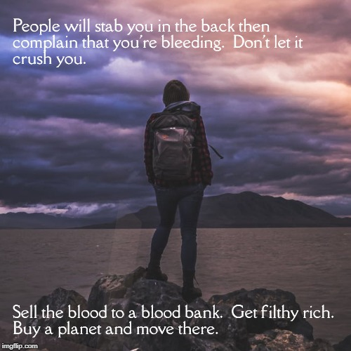 Stabbed in the Back like a Pro | image tagged in stab,memes,motivational | made w/ Imgflip meme maker
