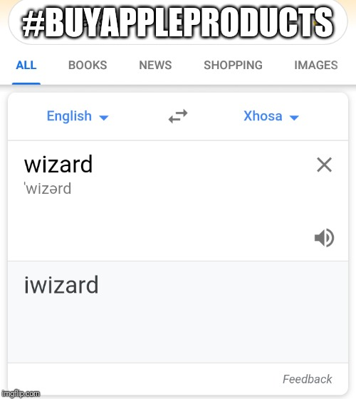 Apple Wizard |  #BUYAPPLEPRODUCTS | image tagged in funny,original meme,wizard,apple | made w/ Imgflip meme maker