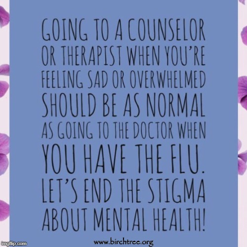 www.birchtree.org | image tagged in birchtree,birch tree,mental health arkansas,mental illness arkansas,counseling,stigma | made w/ Imgflip meme maker