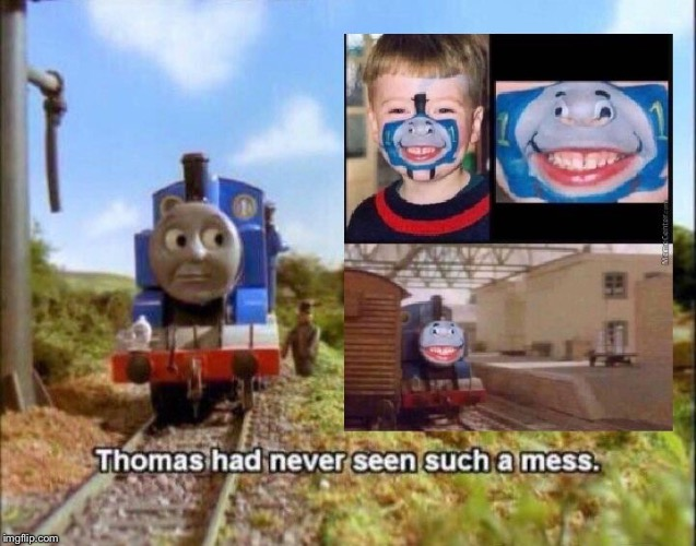 no, just no... | image tagged in thomas the tank engine,creepy | made w/ Imgflip meme maker