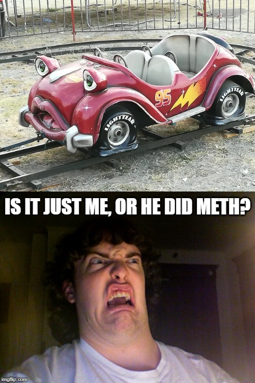 Lightning McMeth (PART 2) | Teacher: Can somebody answer this question?The kid named Somebody: | image tagged in memes,oh no,funny,meth,lightning mcqueen | made w/ Imgflip meme maker