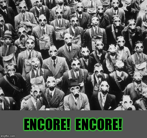 ENCORE!  ENCORE! | made w/ Imgflip meme maker