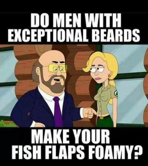 Do men with exceptional beards make your fish flaps foamy? | image tagged in beards,fish flaps,labia,foreplay,pussy,kelsey grammer | made w/ Imgflip meme maker
