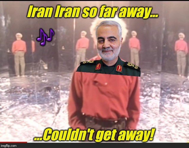 Bye Felicia | Iran Iran so far away... ...Couldn't get away! ? | image tagged in memes,iran,seagulls,bye felicia,meanwhile on imgflip | made w/ Imgflip meme maker
