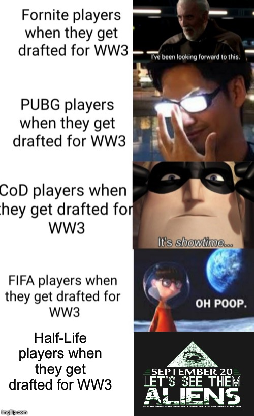 Yall remember this | Half-Life players when they get drafted for WW3 | image tagged in area 51,half life,world war 3,fifa | made w/ Imgflip meme maker