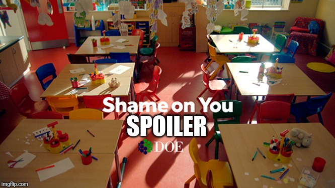 Shame on you | SPOILER | image tagged in shame on you | made w/ Imgflip meme maker