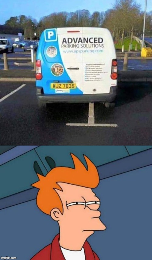 image tagged in crappy,parking,futurama fry | made w/ Imgflip meme maker