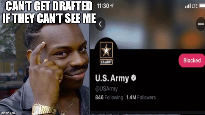 Anti vax | CAN'T GET DRAFTED IF THEY CAN'T SEE ME | image tagged in world war 3 | made w/ Imgflip meme maker