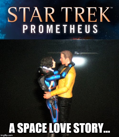 Kirk did it again, this time with DR Shaw. | A SPACE LOVE STORY... | image tagged in star trek,prometheus,crossover,love story,memes | made w/ Imgflip meme maker