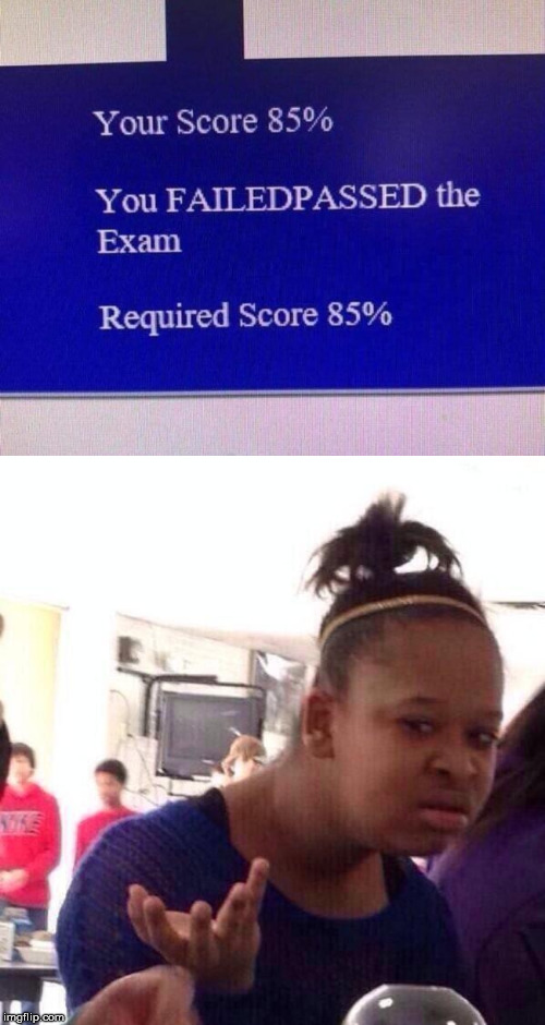 image tagged in memes,black girl wat,exam | made w/ Imgflip meme maker