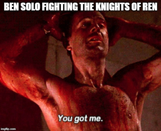 Kylo Ben | BEN SOLO FIGHTING THE KNIGHTS OF REN | image tagged in knights of ren,star wars,the rise of skywalker,kylo ren,lightsaber | made w/ Imgflip meme maker
