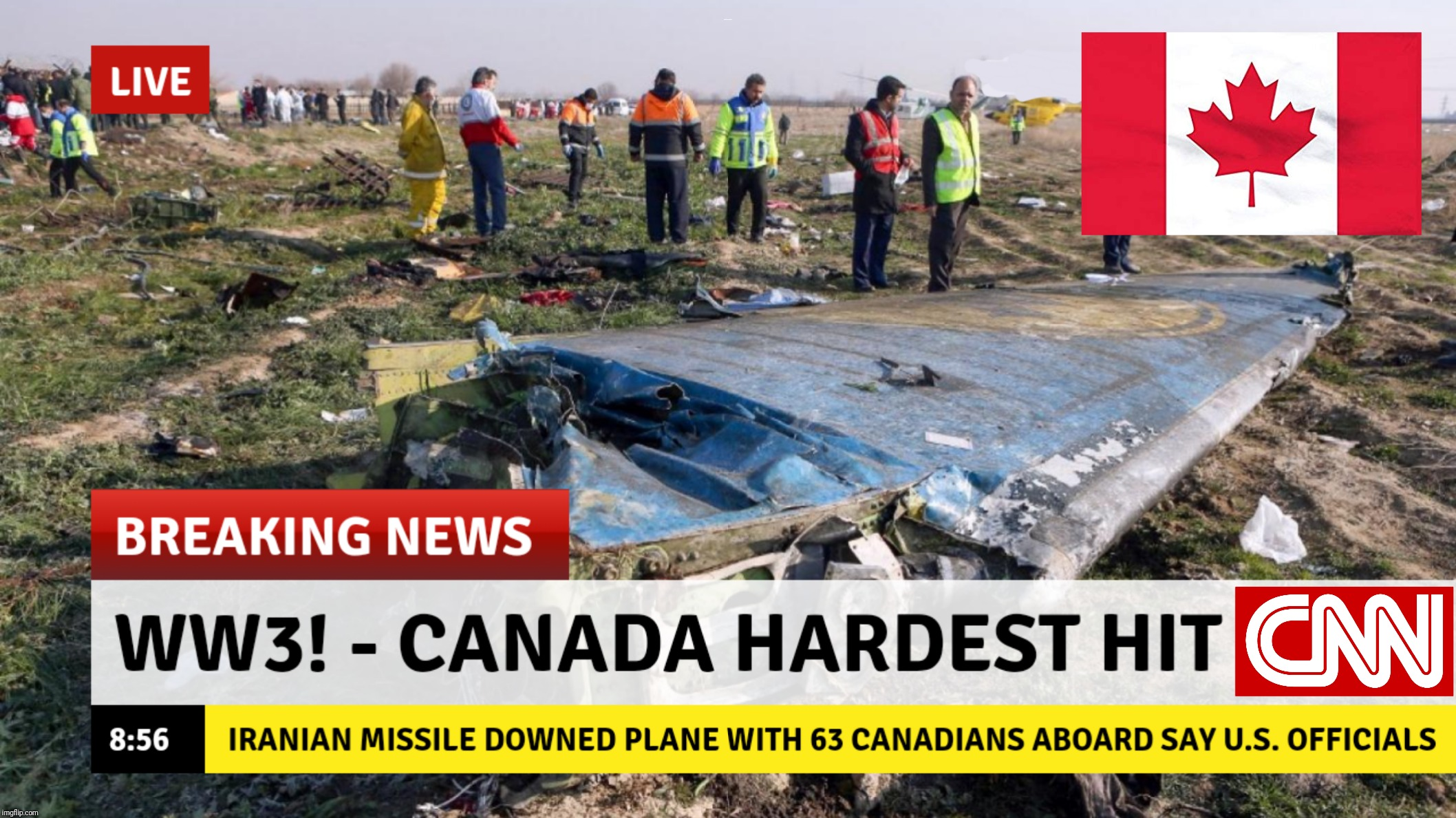 We joke, but it is sad really. Rest in peace. | WW3! - CANADA HARDEST HIT | image tagged in canada,rip,rest in peace,iran,ww3,meanwhile on imgflip | made w/ Imgflip meme maker