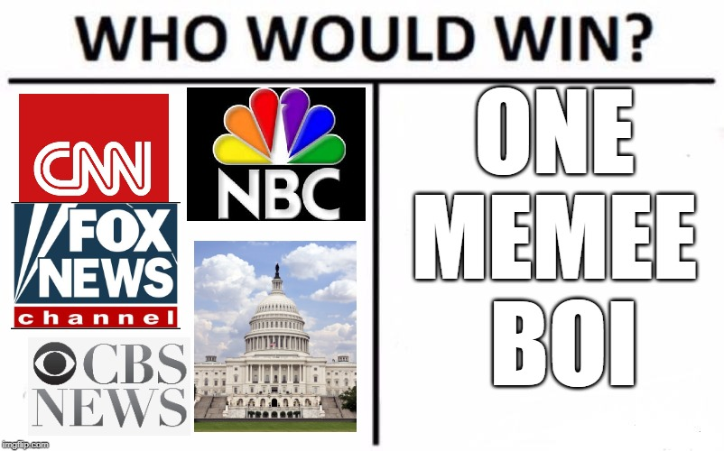Who Would Win? Meme | ONE MEMEE  BOI | image tagged in memes,who would win | made w/ Imgflip meme maker