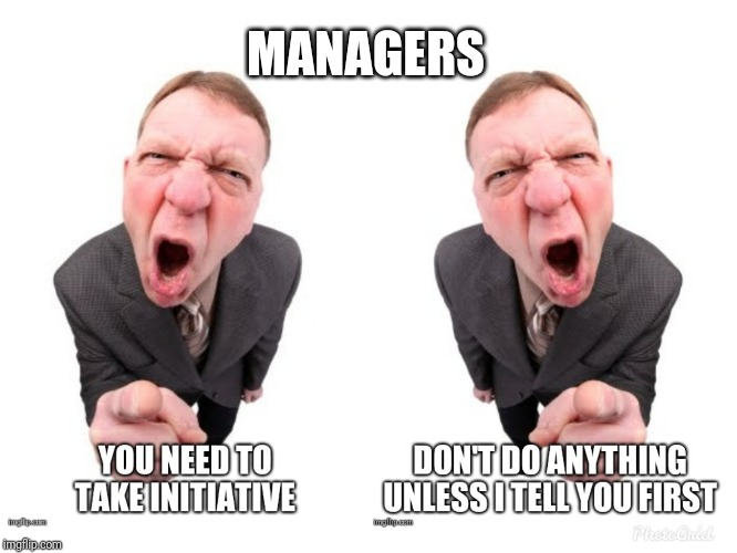 Managers |  MANAGERS | image tagged in manager,scumbag boss,incompetence,funny,memes,work | made w/ Imgflip meme maker