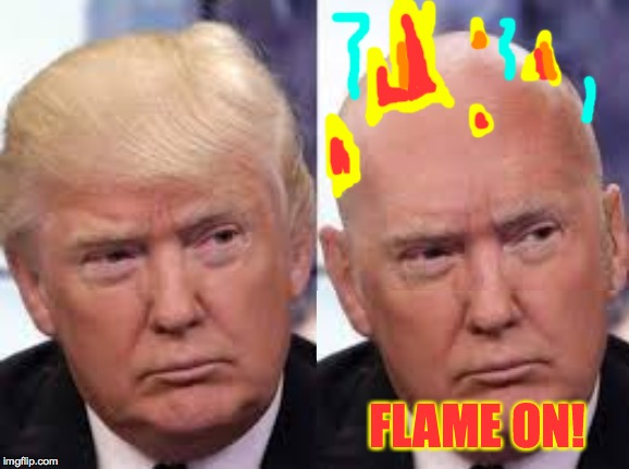 FLAME ON! | made w/ Imgflip meme maker
