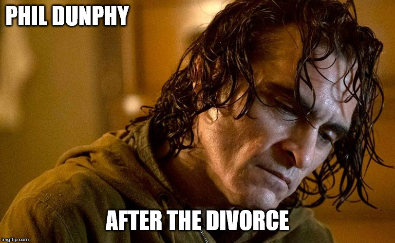 PHIL DUNPHY AFTER THE DIVORCE | image tagged in the joker | made w/ Imgflip meme maker